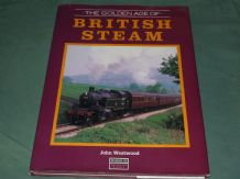 GOLDEN AGE OF BRITISH STEAM ; THE (Westwood 1991)